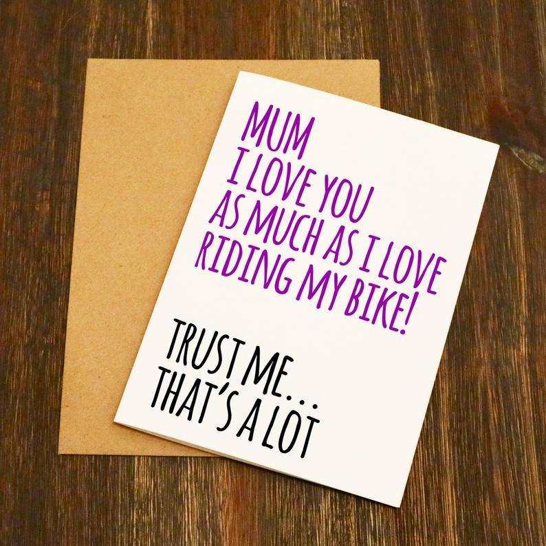 mothers day card with i love you as much as i love riding my bike written on the front
